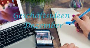 Dezember-Existenzgründung